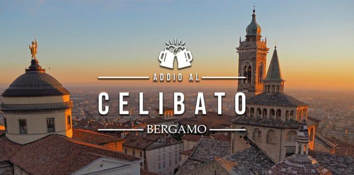 Addio al celibato a Bergamo