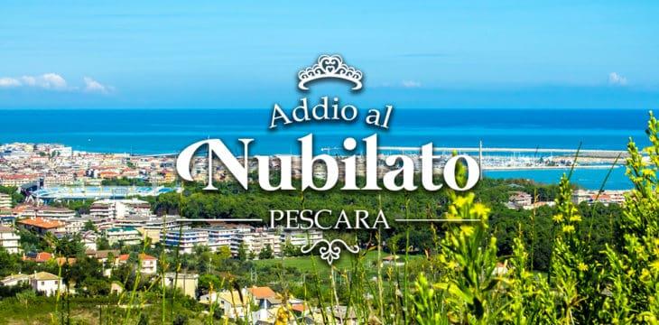 Addio al nubilato a Pescara