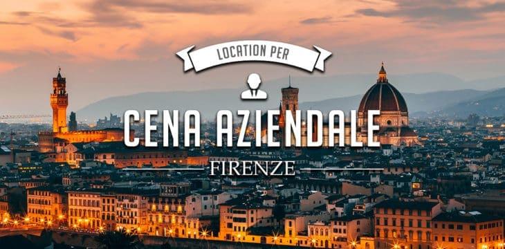 Cena Aziendale A Firenze Scopri Le Migliori Location