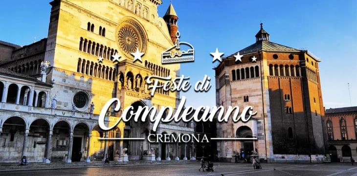 Compleanno a Cremona