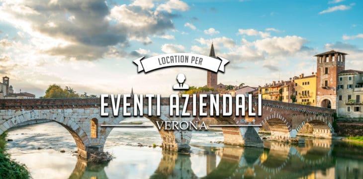 Eventi aziendali a Verona