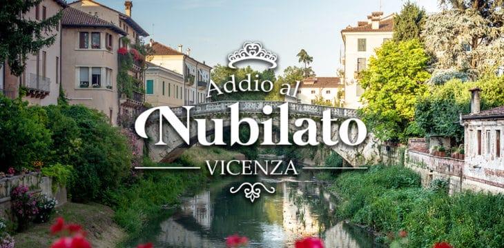 Addio al nubilato a Vicenza