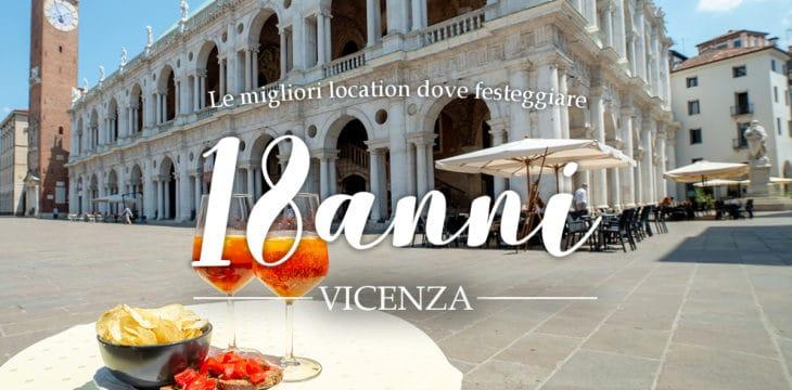 18 anni a Vicenza