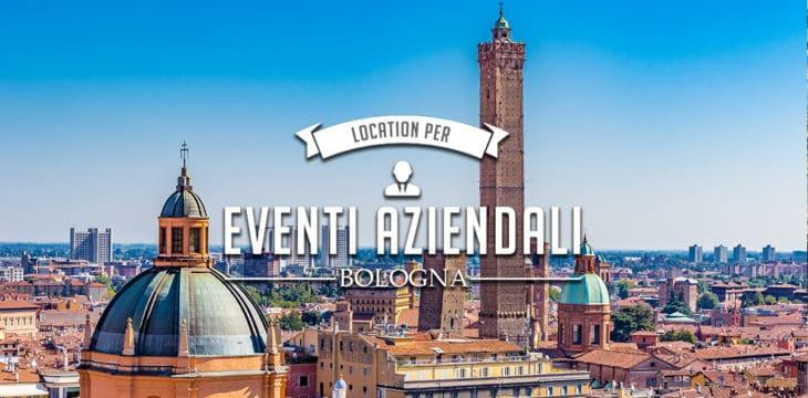 Eventi aziendali a Bologna